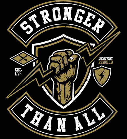 Stronger Than All.