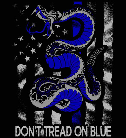 Don't Tread on Blue. Pro-Police.