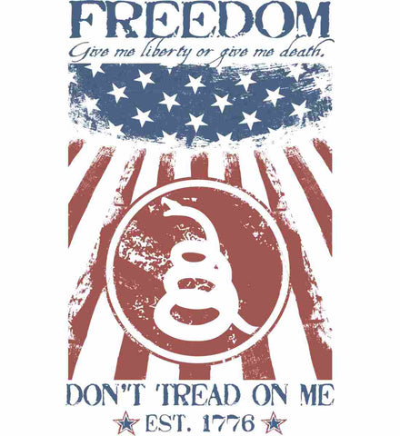 Freedom. Give me liberty or give me death.