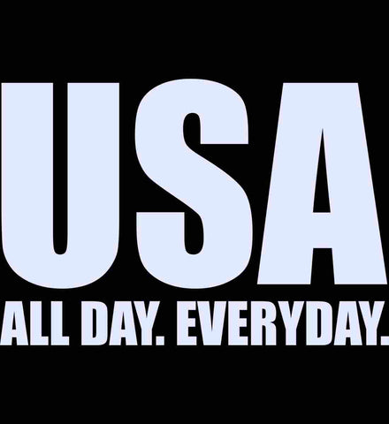 USA. All Day. Everyday. White Text.