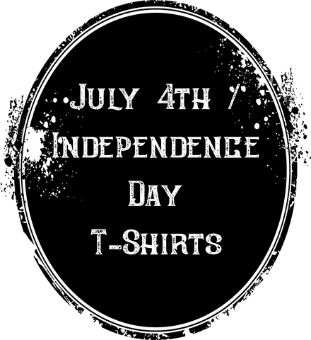 July 4th / Independence Day T-Shirts