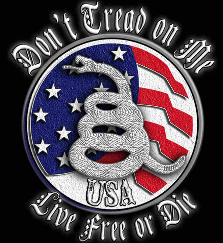 Don't Tread on Me: Red, White and Blue. Live Free or Die.