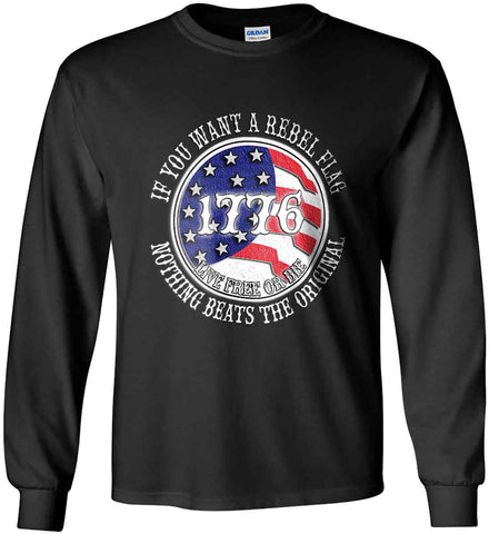 If you want a rebel flag. Nothing beats the original. Gildan Ultra Cotton Long Sleeve Shirt.