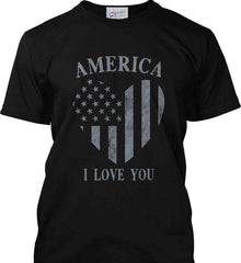America I Love You Port & Co. Made in the USA T-Shirt.