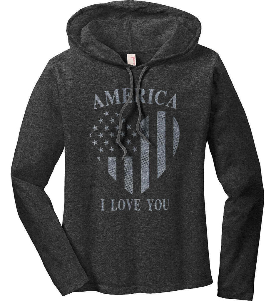 America I Love You Women's: Anvil Ladies' Long Sleeve T-Shirt Hoodie.-1