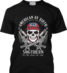American By Birth. Southern By the Grace of God. Love of Country Love of South. Port & Co. Made in the USA T-Shirt.