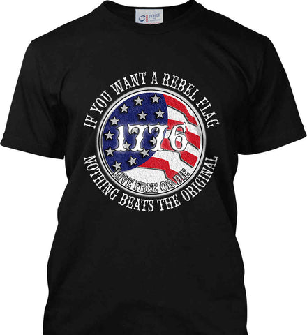 If you want a rebel flag. Nothing beats the original. Port & Co. Made in the USA T-Shirt.