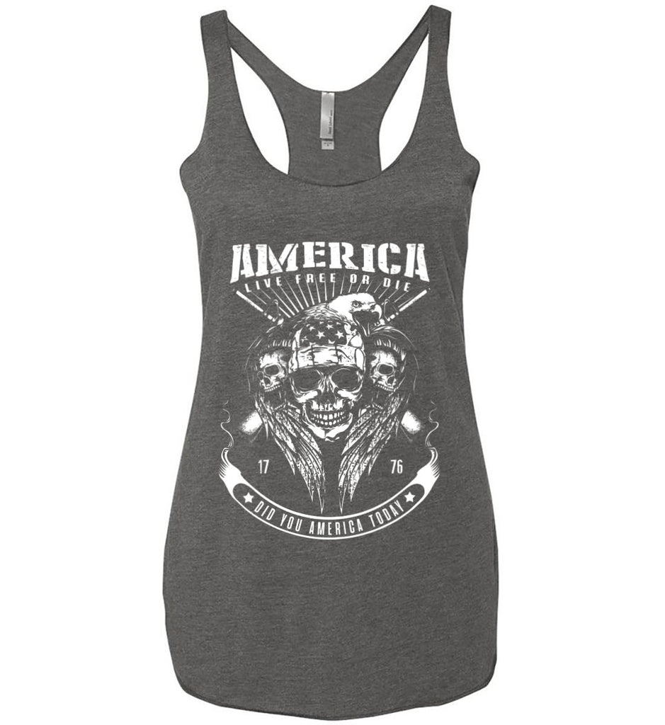 Did you America Today. 1776. Live Free or Die. Skull. White Print. Women's: Next Level Ladies Ideal Racerback Tank.-10