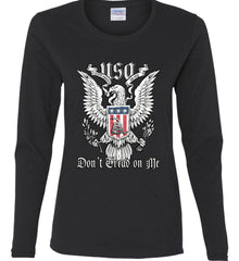 Don't Tread on Me. Eagle with Shield and Rattlesnake. Women's: Gildan Ladies Cotton Long Sleeve Shirt.
