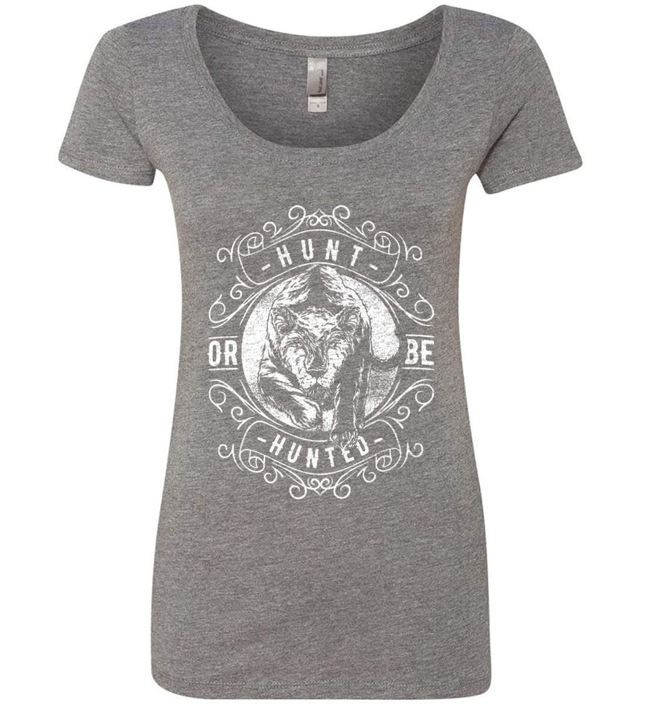 Hunt or be Hunted. Women's: Next Level Ladies' Triblend Scoop.-5