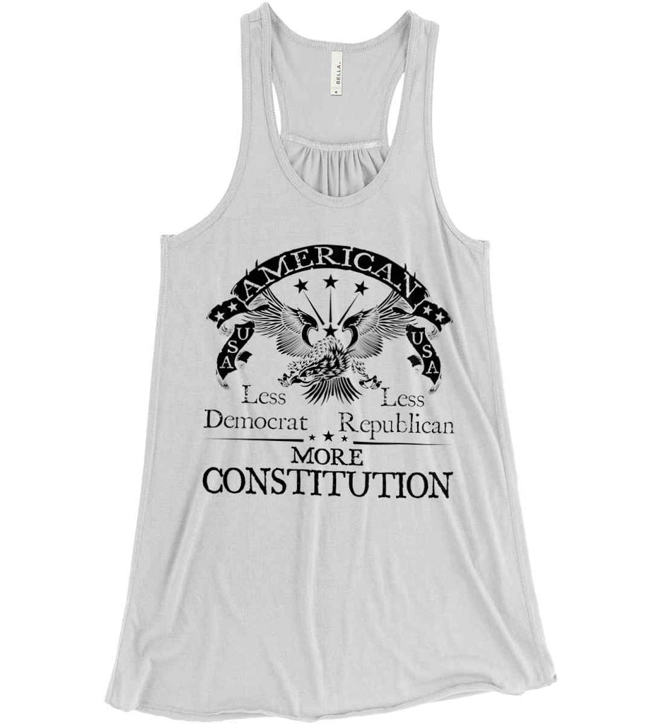 America: Less Democrat - Less Republican. More Constitution. Black Print Women's: Bella + Canvas Flowy Racerback Tank.-1