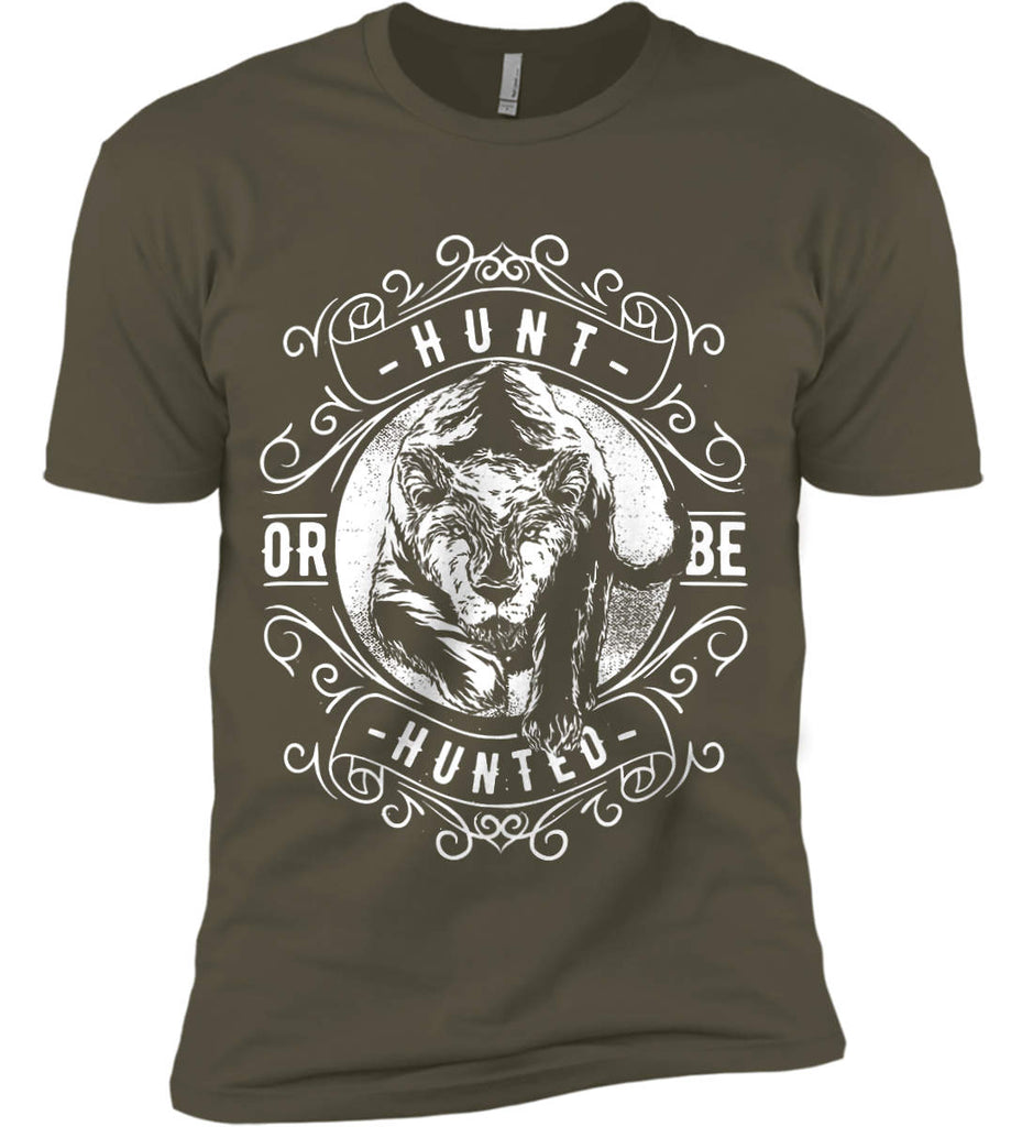 Hunt or be Hunted. Next Level Premium Short Sleeve T-Shirt.-10