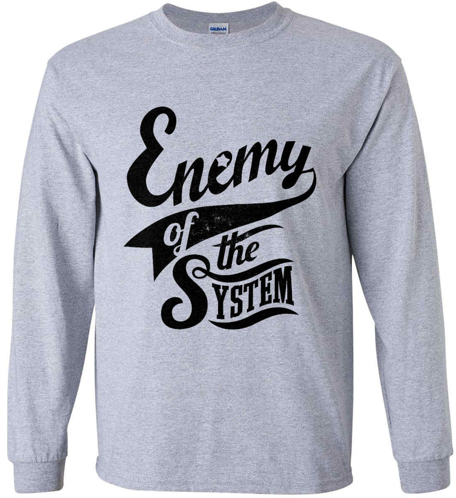 Enemy of The System. Gildan Ultra Cotton Long Sleeve Shirt.-2