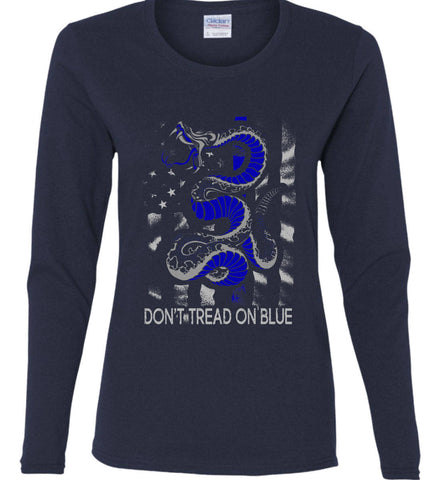 Don't Tread on Blue. Pro-Police. Women's: Gildan Ladies Cotton Long Sleeve Shirt.