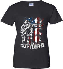 Got Your Six. Soldier Flag. Women's: Gildan Ladies' 100% Cotton T-Shirt.