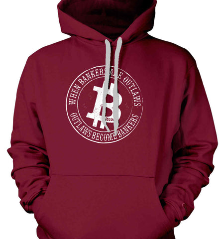 Bitcoin: When bankers are outlaws, outlaws become bankers. Gildan Heavyweight Pullover Fleece Sweatshirt.