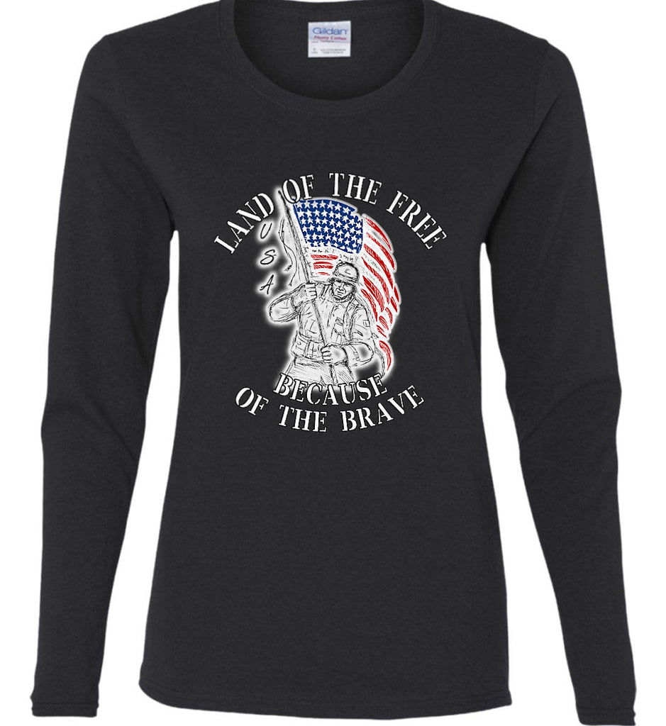 Land of the Free Because of The Brave. Women's: Gildan Ladies Cotton Long Sleeve Shirt.-1