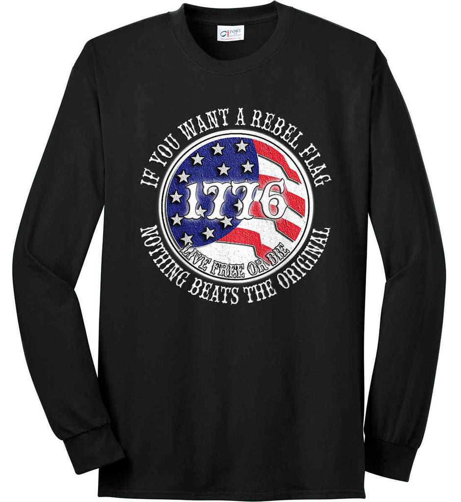 If you want a rebel flag. Nothing beats the original. Port & Co. Long Sleeve Shirt. Made in the USA..-1