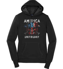 America. Love It or Leave It. Women's: Sport-Tek Ladies Pullover Hooded Sweatshirt.