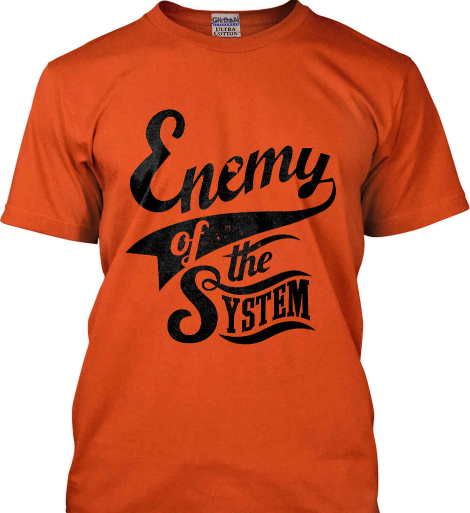 Enemy of The System. Gildan Ultra Cotton T-Shirt.-5