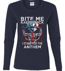 Kaepernick. I Stand for the Anthem. Women's: Gildan Ladies Cotton Long Sleeve Shirt.