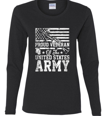 Proud Veteran. US ARMY. Women's: Gildan Ladies Cotton Long Sleeve Shirt.
