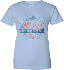 4th of July. Independence Day Since 1776. Women's: Gildan Ladies' 100% Cotton T-Shirt.
