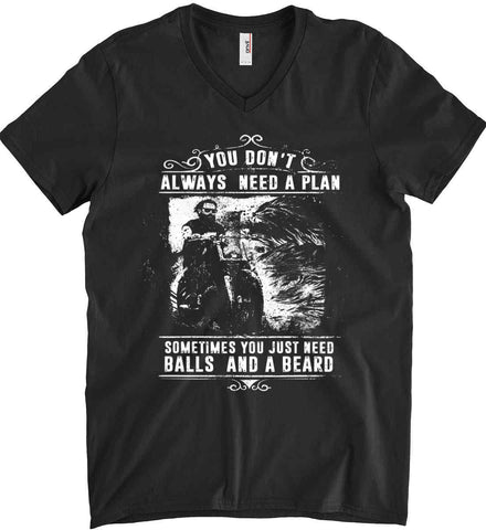 You Don't Always Need A Plan. White Print. Anvil Men's Printed V-Neck T-Shirt.