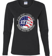 If you want a rebel flag. Nothing beats the original. Women's: Gildan Ladies Cotton Long Sleeve Shirt.