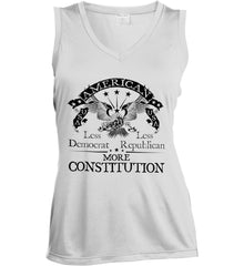America: Less Democrat - Less Republican. More Constitution. Black Print Women's: Sport-Tek Ladies' Sleeveless Moisture Absorbing V-Neck.