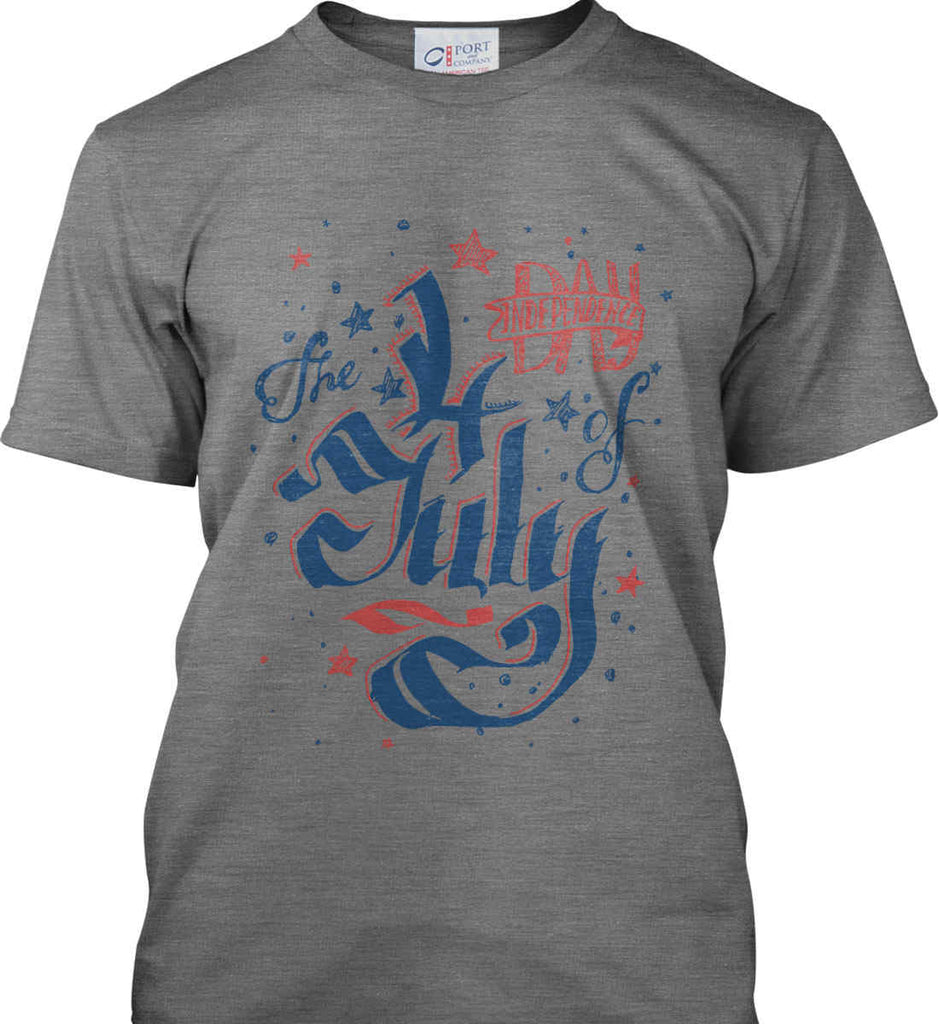 The 4th of July. Ribbon Script. Port & Co. Made in the USA T-Shirt.-4
