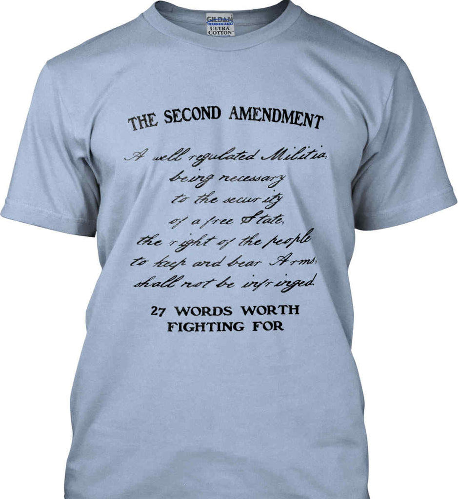 The Second Amendment. 27 Words Worth Fighting For. Second Amendment. Black Print. Gildan Ultra Cotton T-Shirt.-10