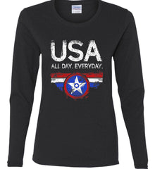 USA All Day Everyday. Women's: Gildan Ladies Cotton Long Sleeve Shirt.