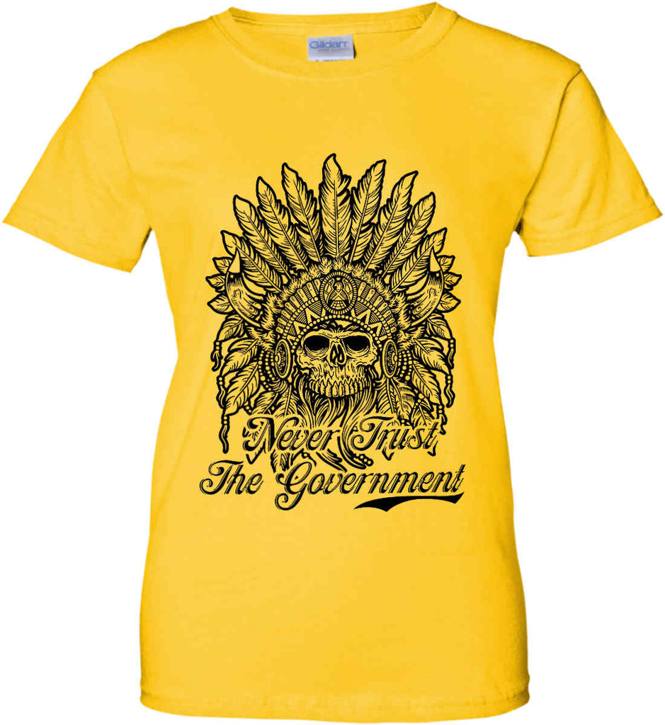 Skeleton Indian. Never Trust the Government. Women's: Gildan Ladies' 100% Cotton T-Shirt.-3