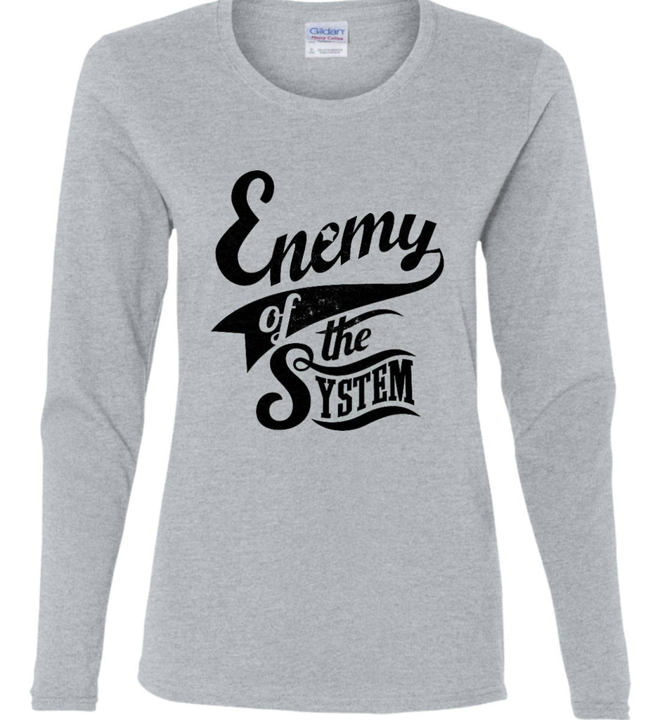 Enemy of The System. Women's: Gildan Ladies Cotton Long Sleeve Shirt.-4