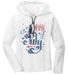 The 4th of July. Ribbon Script. Women's: Anvil Ladies' Long Sleeve T-Shirt Hoodie.