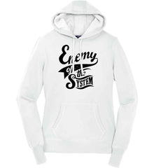 Enemy of The System. Women's: Sport-Tek Ladies Pullover Hooded Sweatshirt.