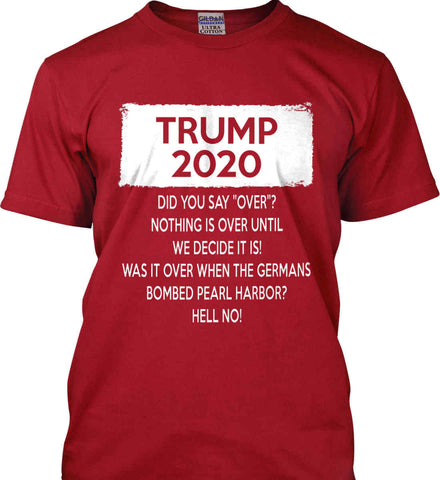 TRUMP 2020. Gildan Ultra Cotton T-Shirt.