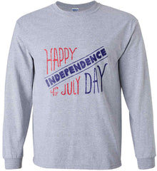Happy Independence Day. 4th of July. Gildan Ultra Cotton Long Sleeve Shirt.