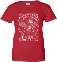 United We Stand. Divided We Fall. White Print. Women's: Gildan Ladies' 100% Cotton T-Shirt.