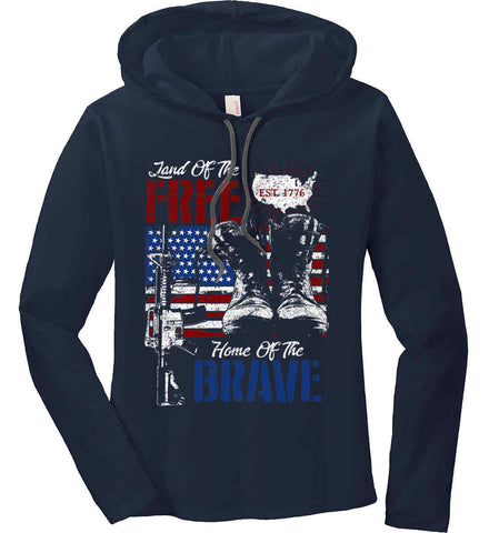 Land Of The Free. Home Of The Brave. 1776. Women's: Anvil Ladies' Long Sleeve T-Shirt Hoodie.