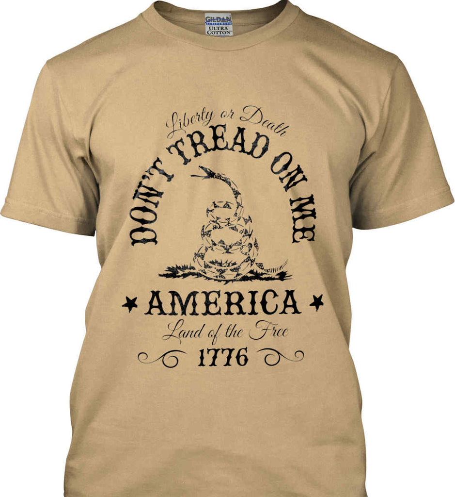 Don't Tread on Me. Liberty or Death. Land of the Free. Black Print. Gildan Ultra Cotton T-Shirt.-6