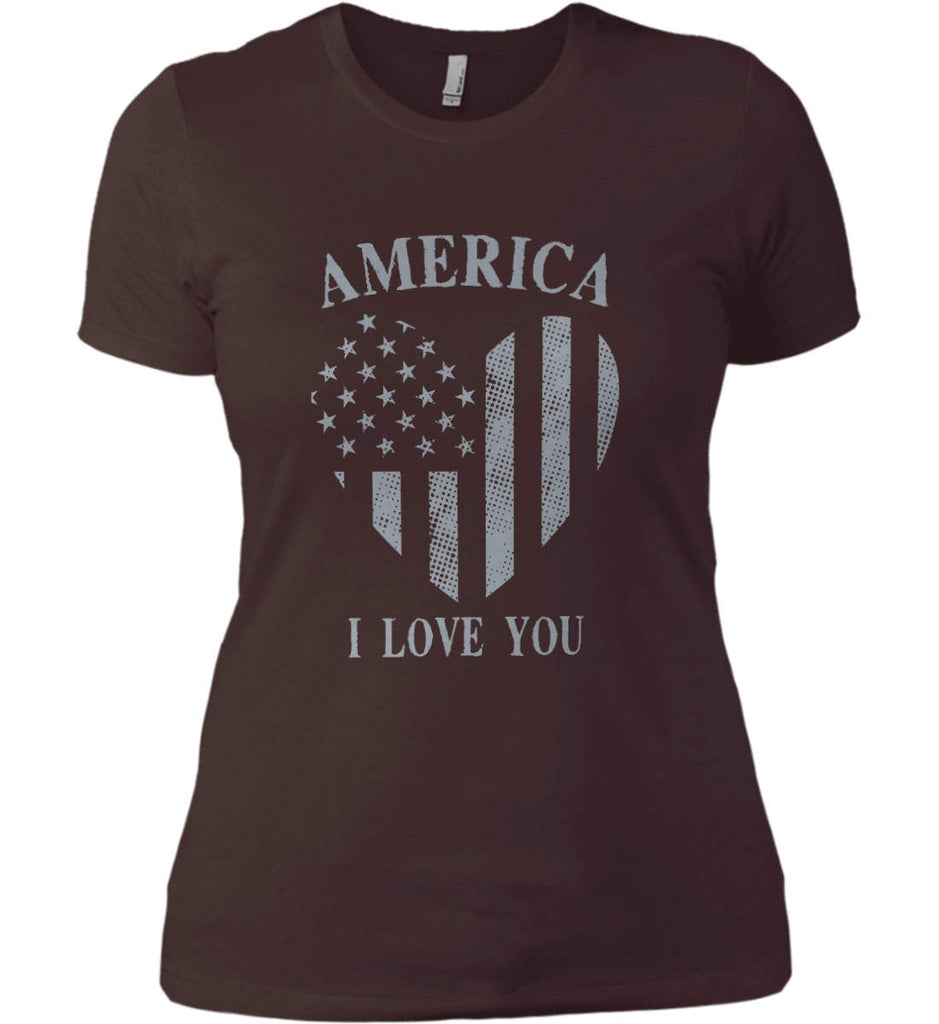 America I Love You Women's: Next Level Ladies' Boyfriend (Girly) T-Shirt.-9