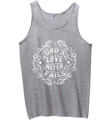 God's Love Never Fails. Gildan 100% Cotton Tank Top.