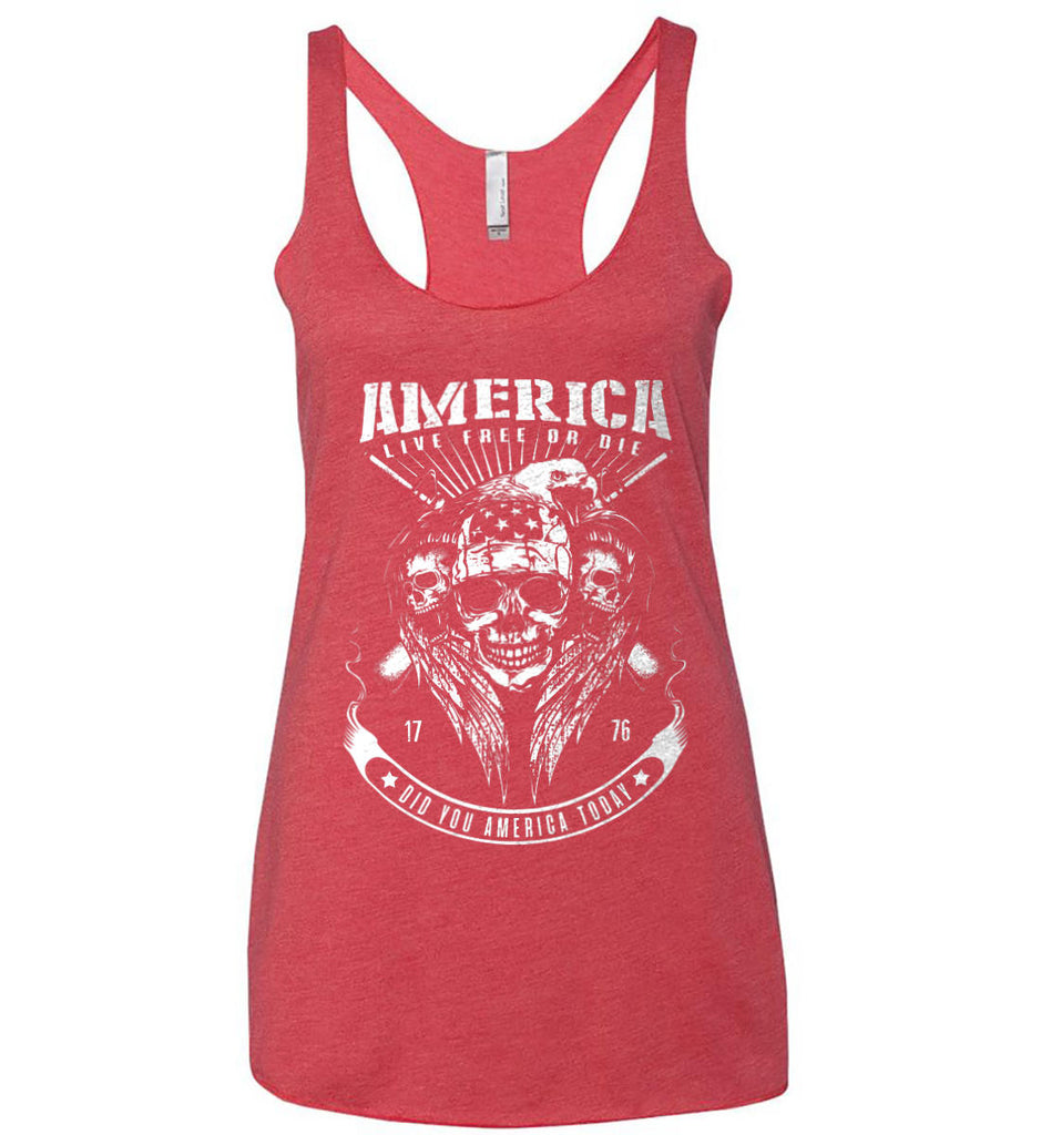 Did you America Today. 1776. Live Free or Die. Skull. White Print. Women's: Next Level Ladies Ideal Racerback Tank.-4