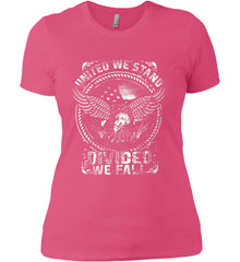 United We Stand. Divided We Fall. White Print. Women's: Next Level Ladies' Boyfriend (Girly) T-Shirt.