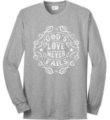 God's Love Never Fails. Port & Co. Long Sleeve Shirt. Made in the USA..