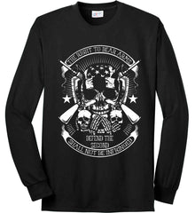 The Right to Bear Arms. Shall Not Be Infringed. Since 1791. White Print. Port & Co. Long Sleeve Shirt. Made in the USA..