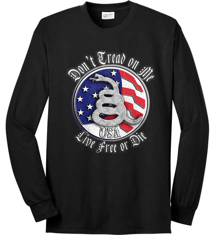 Don't Tread on Me: Red, White and Blue. Live Free or Die. Port & Co. Long Sleeve Shirt. Made in the USA..