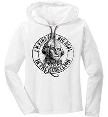 I'm Kind of Big Deal in the Rebellion. Women's: Anvil Ladies' Long Sleeve T-Shirt Hoodie.